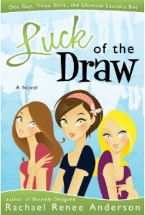 Luck of the Draw by Rachael Anderson