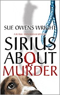 Sirius About Murder by Sue Owens Wright