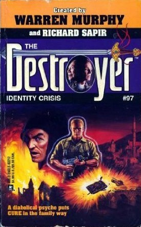 Identity Crisis (The Destroyer, #97)