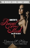 Dmitrys Royal Flush: Rise of the Queen (The Medlov Crime Family, #2)