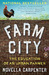 Farm City: The Education of an Urban Farmer (Paperback)