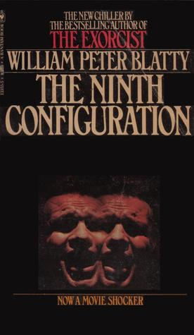 The Ninth Configuration by William Peter Blatty