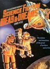 The Illustrated Book Of Science Fiction Ideas & Dreams