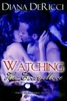 Watching Her Every Move (Wolf's Seduction, #1)