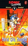 Metal City Mayhem (Sonic the Hedgehog Adventure Gamebooks, #1)
