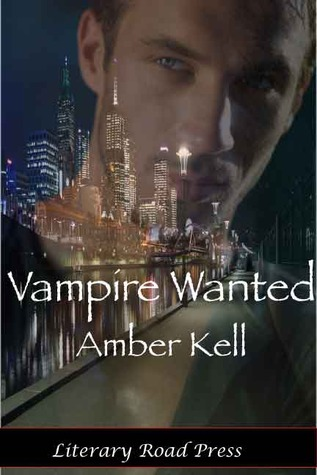 Vampire Wanted by Amber Kell