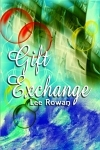 Gift Exchange by Lee Rowan