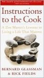Instructions to the Cook: A Zen Master's Lessons in Living a Life That Matters