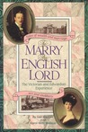 To Marry an English Lord: The Victorian and Edwardian Experience