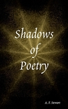 Shadows of Poetry
