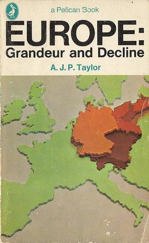 Europe: Grandeur and Decline