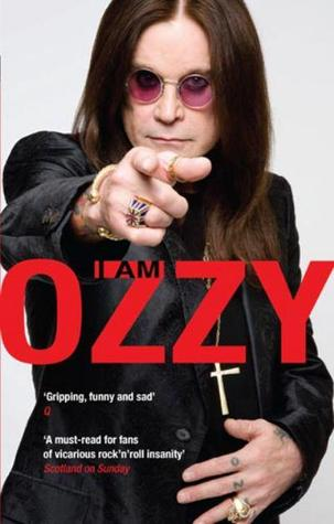 Download for free I Am Ozzy PDF by Ozzy Osbourne, Chris Ayres