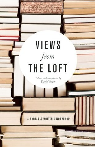 Views From the Loft by Daniel Slager