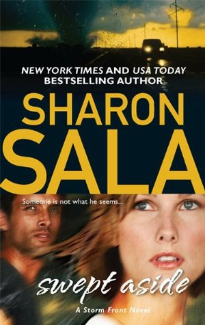 Swept Aside by Sharon Sala