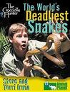 The Crocodile Hunter: The World's Most Dangerous Snakes