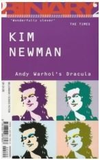 Andy Warhol's Dracula by Kim Newman