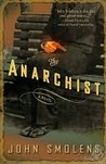 The Anarchist: A Novel