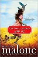 The Four Corners of the Sky by Michael Malone