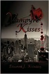 Vampyre Kisses by Elizabeth J. Kolodziej