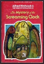 The Mystery of the Screaming Clock by Robert Arthur