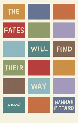 The Fates Will Find Their Way by Hannah Pittard