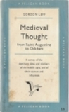 Medieval Thought from Saint Augustine to Ockham (A Pelican Book)