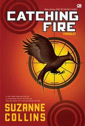 Catching Fire (Tersulut) by Suzanne Collins