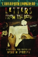 Letters from the Dead by Mark M. Johnson