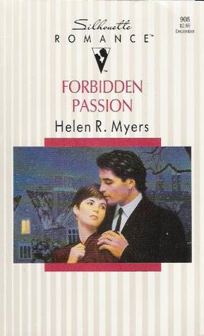 Forbidden Passion by Helen R. Myers