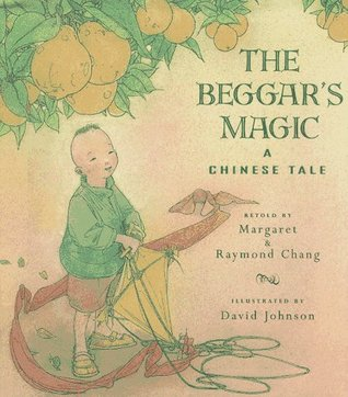 The Beggar's Magic by Margaret Chang
