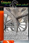 Touch of a Wolf by Jez Morrow