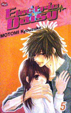 Electric Daisy, Vol. 5 (Dengeki Daist, #5)