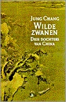 Wilde Zwanen by Jung Chang