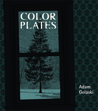 Color Plates by Adam Golaski