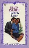 Unlikely Lover (Silhouette Romance, #472)
