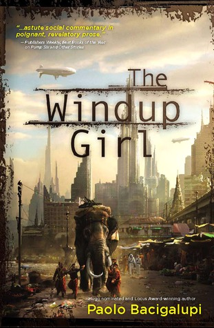 Goodreads | The Windup Girl