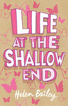 Life at the Shallow End (Electra Brown, #1)