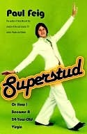 Superstud by Paul Feig