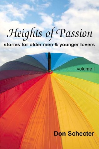 Heights of Passion (Stories for Older Men & Younger Lovers #1)