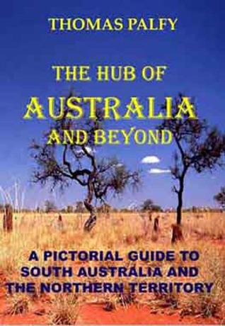 The Hub of Australia and Beyond by Thomas Palfy