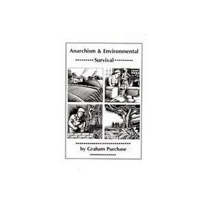 Anarchism & Environmental Survival