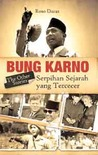 Bung Karno The Other Stories: Serpihan Sejarah yang Tercecer