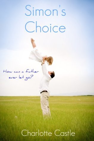 Simon's Choice by Charlotte Castle