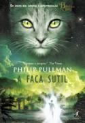 A Faca Sutil by Philip Pullman