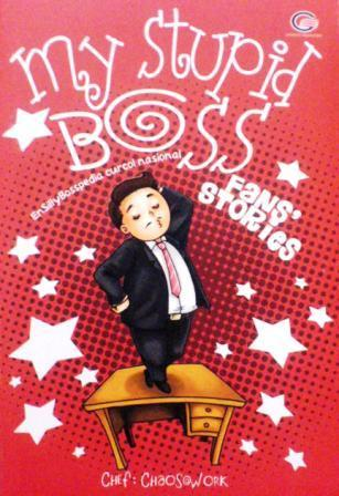 My Stupid Boss Fans' Stories by Chaos@work