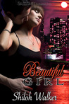 Beautiful Girl by Shiloh Walker