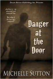 Danger at the Door (Danger at the Door, #1)