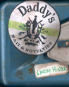 Daddy's by Lindsay Hunter
