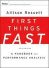 First Things Fast: A Handbook for Performance Analysis