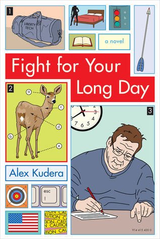 Fight for Your Long Day by Alex Kudera